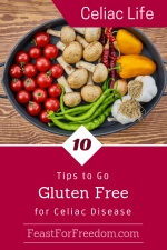 Pinterest mini image - 10 tips to go gluten free for Celiac disease with a platter of raw veggies