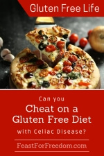 Pinterest mini image - Can you cheat on a gluten free diet with Celiac Disease with a fresh baked cheesie pizza