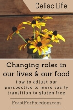 Pinterest mini image - Changing roles in our lives and our food, how to adjust our perspective to more easily transition to gluten free with a jar vase full of yellow daisies
