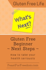 Pinterest mini image - Gluten free beginner next steps, how to take your health seriously with sticky note