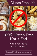 Pinterest mini image - 100% gluten free not a fad when you have Celiac disease with cookies and a no go symbol