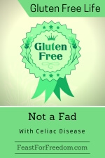Pinterest mini image - Gluten Free is not a fad with Celiac Disease with green emblem