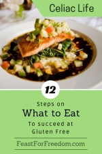 Pinterest mini image - 12 steps on what to eat to succeed at gluten free with a salmon dinner with veggies and broth