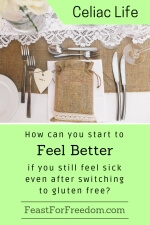 Pinterest mini image - How can you start to feel better if you still feel sick even after switching to gluten free with a lace and burlap dinner place setting with a rustic gift bag tied with a heart