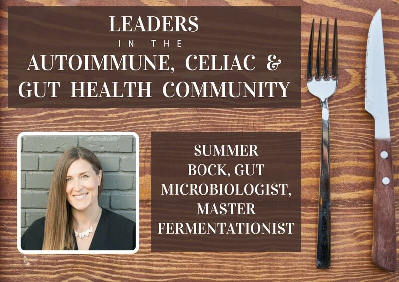 Summer Bock - a leader in the Autoimmune, Gut Microbiome and Gut Health Community