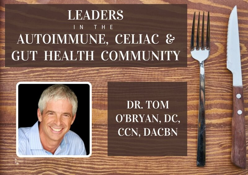 Tom O'Bryan - a leader in the Celiac and Gut Health Community